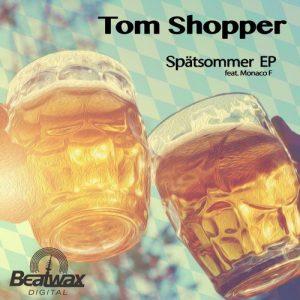 tom-shopper-monaco-f-spaetsommer-ep-beatwax-digital
