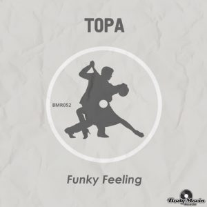 topa-funky-feeling-body-movin-records