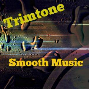 trimtone-smooth-music-love-to-be-heard