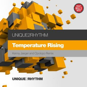unique2rhythm-temperature-rising-unique-2-rhythm