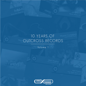 various-10-years-of-outcross-records-vol-1-outcross-recordings