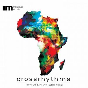 various-artists-crossrhythms-best-of-mohos-afro-soul-morehouse