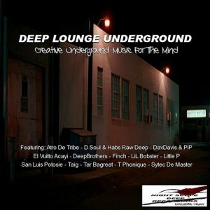 Various Artists - Deep Lounge Underground [Night Scope Deep Exclusive Traxx]