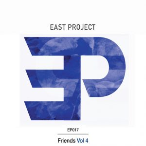 Various Artists - Friends, Vol. 4 [East Project]
