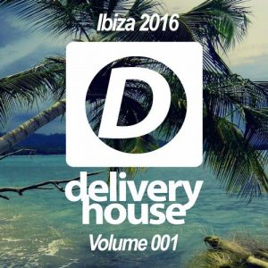 various-artists-ibiza-2016-volume-001-delivery-house