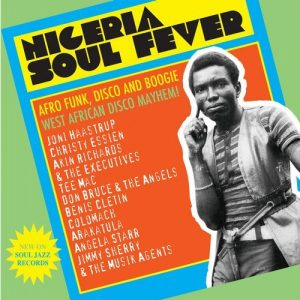 various-artists-nigeria-soul-fever-afro-funk-disco-and-boogie-west-african-disco-mayhem-soul-jazz-records