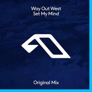 way-out-west-set-my-mind-anjunadeep