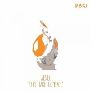 west-k-lets-take-control-baci-recordings