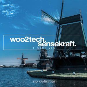 woo2tech-sensekraft-i-want-you-no-definition