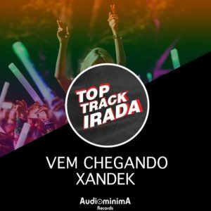 Xandek - Vem Chegando [AudiominimA Records]