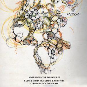 Yost Koen - The Bouncer EP [Carioca]