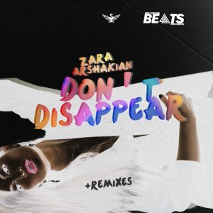 Zara Arshakian - Don't Disappear [Big House Beats Records]