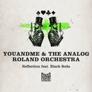 youandme-the-analog-roland-orchestra-black-soda-hyenah-reflection-poker-flat-recordings