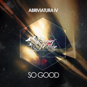 abriviatura-iv-so-good-deeper-motion-recordings