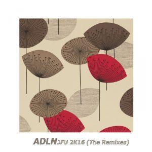 adln-jfu-2k16-the-remixes-docolv