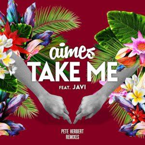 aimes-feat-javi-take-me-pete-herbert-remixes-pole-position-recordings