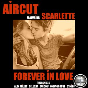aircut-feat-scarlette-forever-in-love-the-remixes-soulful-evolution