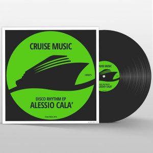 alessio-cala-disco-rhythm-ep-cruise-music