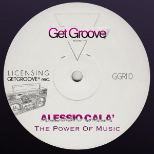 alessio-cala-the-power-of-music-get-groove
