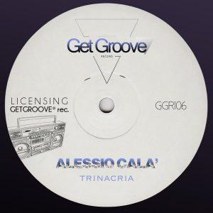 alessio-cala-trinacria-get-groove-record