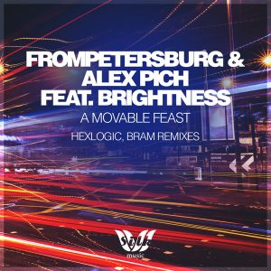 alex-pichfrompetersburgbrightness-a-movable-feast-hexlogic-bram-remixes-silk-music