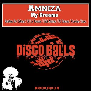 amniza-my-dreams-disco-balls-records