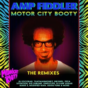 amp-fiddler-motor-city-booty-the-remixes-midnight-riot