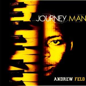 andrew-felo-journey-man-cd-run