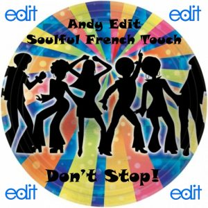 andy-edit-soulful-french-touch-dont-stop-edit-records-blue