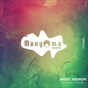 angel-negron-afro-glamour-manyoma-records
