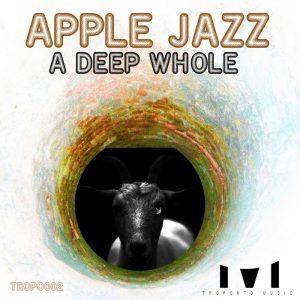 apple-jazz-a-deep-whole-troponto-music