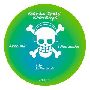 avecunk-i-feel-junkie-kaizoku-beats-recordings