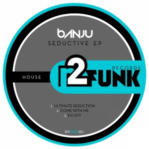 banju-seductive-ep-reason-2-funk