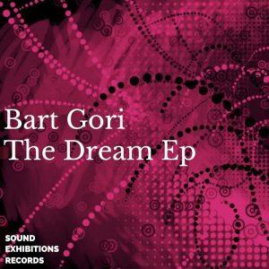 bart-gori-the-dream-ep-sound-exhibitions
