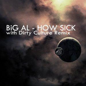big-al-how-sick-oh-so-coy-recordings