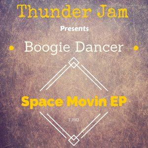 boogie-dancer-space-movin-thunder-jam