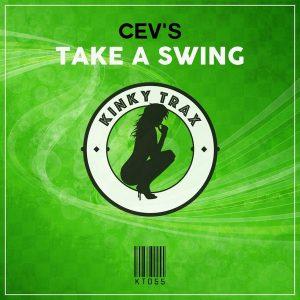 cevs-take-a-swing-kinky-trax