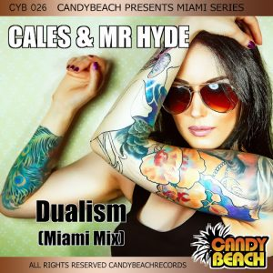 cales-mr-hyde-dualism-miami-mix-candybeach-records