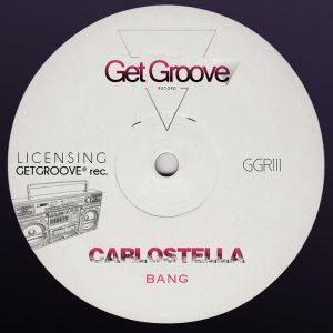 carlostella-bang-get-groove