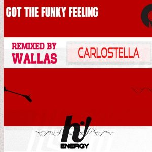 carlostella-got-the-funky-feeling-hi-energy-records