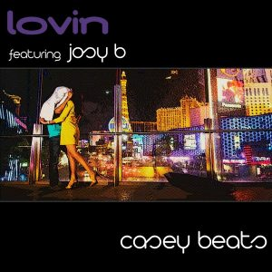casey-beats-lovin-ft-josy-b-soulsupplement-records