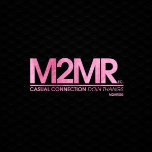 casual-c-doin-thangs-m2mr