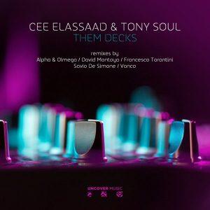 cee-elassaad-tony-soul-them-decks-uncover-music