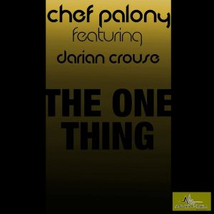 chef-polony-feat-darian-crouse-the-one-thing-abyss-music
