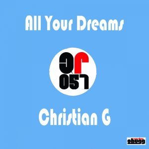 christian-g-all-your-dreams-chugg-recordings