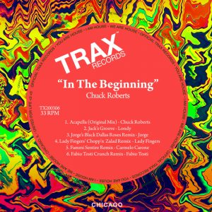 chuck-roberts-in-the-beginning-the-remixes-trax-us