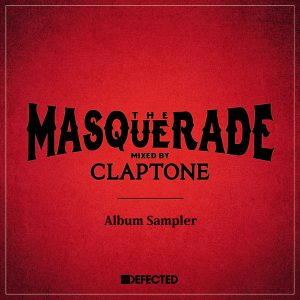 claptone-the-masquerade-album-sampler-defected