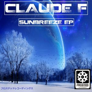 claude-f-sunbreeze-ep-frosted-recordings