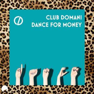 club-domani-dance-for-money-emerald-doreen