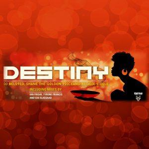 dj-beloved-reggie-steele-shane-the-goldenvoice-destiny-bpm